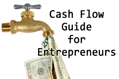 Cash Flow Guide for Entrepreneurs